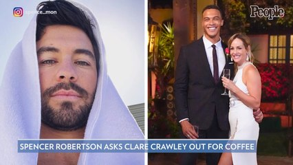 The Bachelorette's Spencer Robertson Asks Clare Crawley Out Following Her Split from Dale Moss