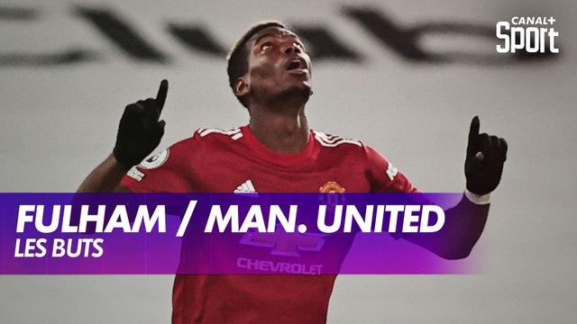 Les buts de Fulham / Manchester United