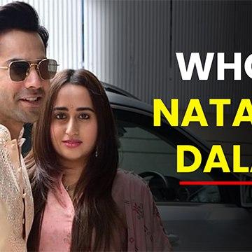 Who Is Natasha Dalal? - Varun Dhawan's Bride-To-Be