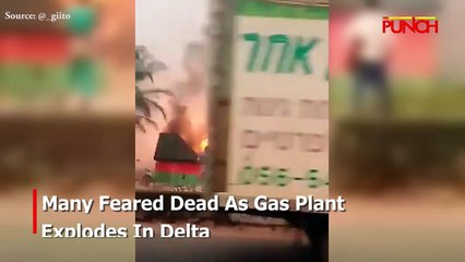 Gas Plant Explodes In Delta/Punch