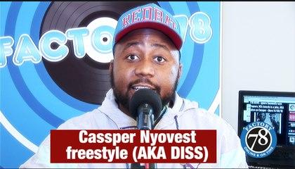 FACTORY78: Cassper Nyovest freestyle (AKA Diss).