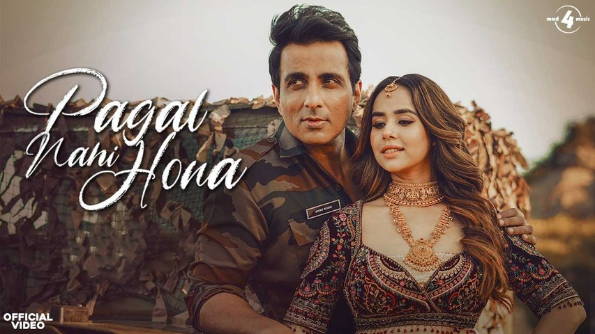 Pagal Nahi Hona (Official Video) Sunanda Sharma | Sonu Sood | Jaani | Avvy Sra | B2gether | Sky Digital | New Punjabi Songs 2021