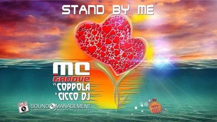 MC GROOVE vs COPPOLA & CICCO DJ - Stand By Me - HIT MANIA 2021