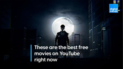These are the best free movies on YouTube right now