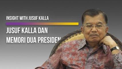 Insight With Jusuf Kalla, Wakil Presiden Republik Indonesia