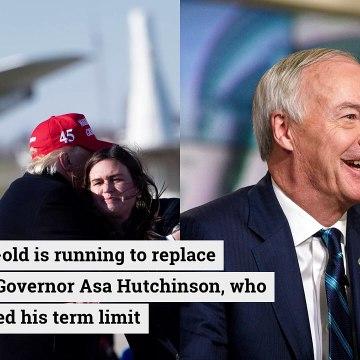 Close Trump ally Sarah Huckabee Sanders expected to run for Arkansas governor