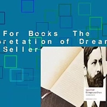 About For Books  The Interpretation of Dreams  Best Sellers Rank : #1