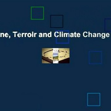 [Read] Wine, Terroir and Climate Change  Review