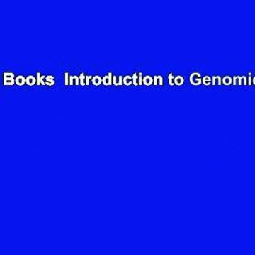 About For Books  Introduction to Genomics Complete