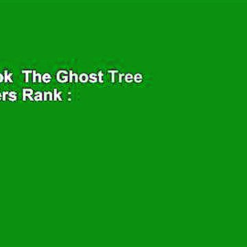Full E-book  The Ghost Tree  Best Sellers Rank : #2