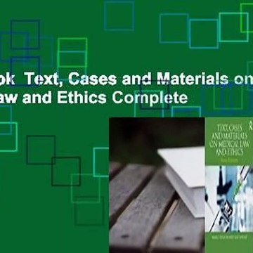 Full E-book  Text, Cases and Materials on Medical Law and Ethics Complete