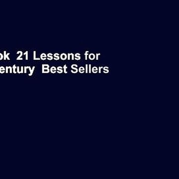 Full E-book  21 Lessons for the 21st Century  Best Sellers Rank : #4
