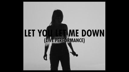 Donna Missal - Let You Let Me Down