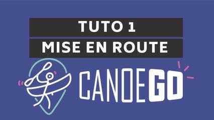 CanoeGO - Tutoriel n°1 Mise en route