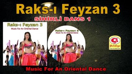 Raks-ı Feyzan 3 - Sihirli Dans 1 - [Official Video 2020 | © Çetinkaya Plak]
