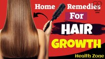 Remedies for hair growth | 8 Proven Best Home Remedies For Hair Growth | Health Zone