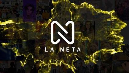 """Somos La Neta, somos influencers"""