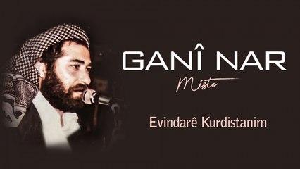 Ganî Nar - Evindarê Kurdistanim - [Official Audio | © SesMedia]