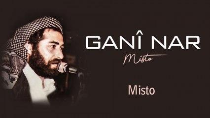 Ganî Nar - Misto - [Official Audio | © SesMedia]