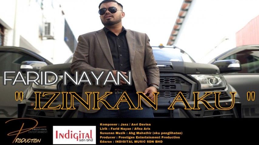 Farid Nayan - Izinkan Aku Official Music Video