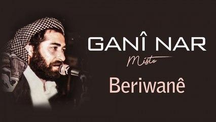 Ganî Nar - Berivanê - [Official Audio | © SesMedia]
