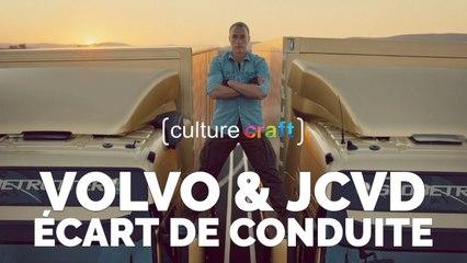 Volvo & Jean-Claude Van Damme : écart de conduite - Culture Craft