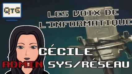 Cécile – Administration système et réseau  – Les voix de l'informatique #2