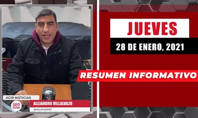 Resumen de noticias jueves 28 de enero 2021 / Panorama Informativo / 88.9 Noticias