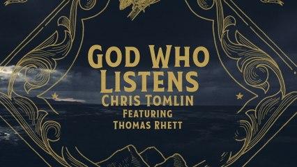 Chris Tomlin - God Who Listens