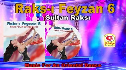 Raks-ı Feyzan 6 - Sultan Raksı - [Official Video 2020 | © Çetinkaya Plak]