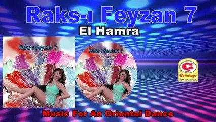 Raks-ı Feyzan 7 - El Hamra - [Official Video 2020 | © Çetinkaya Plak]