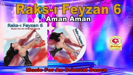 Raks-ı Feyzan 6 - Aman Aman - [Official Video 2020 | © Çetinkaya Plak]