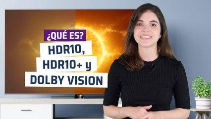¿Qué es HDR10, HDR10+ y Dolby Vision, los estándares de los televisores actuales?