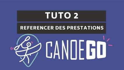 CanoeGO - Tutoriel n°2 Référencer des prestations