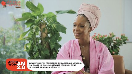 """Swaady Martin, fondatrice de la marque Yswara : """"La chose la plus importante pour moi c'est la liberté et non la sécurité"""""""