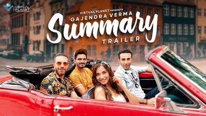 Gajendra Verma - Summary (Trailer) - Manasi Moghe - Vikram Singh
