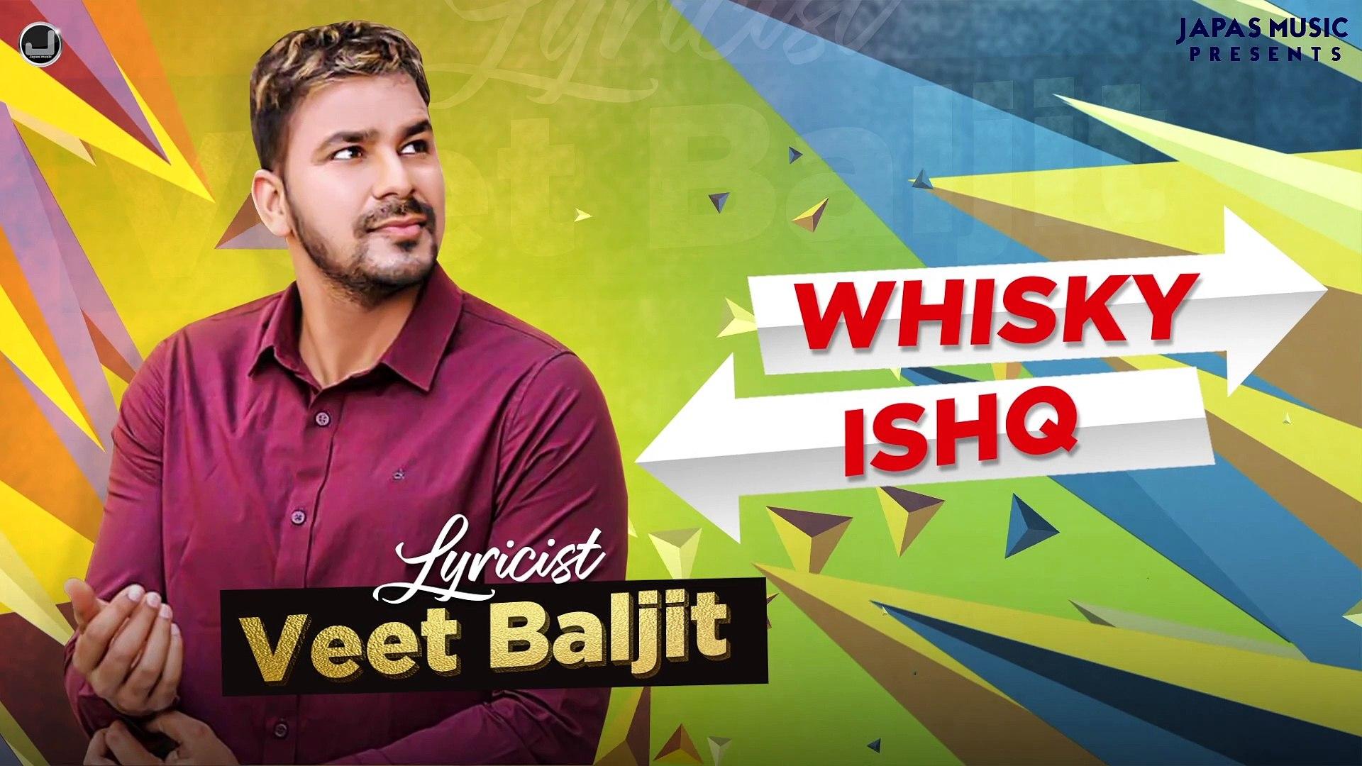 Whiskey | Ishq | Lyricist Veet Baljit | Jimmy Wraich | Paul G | New Punjabi Song 2021 | Japas Music