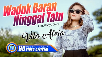 Vita Alvia - Waduk Baran Ninggal Tatu (Official Music Video)
