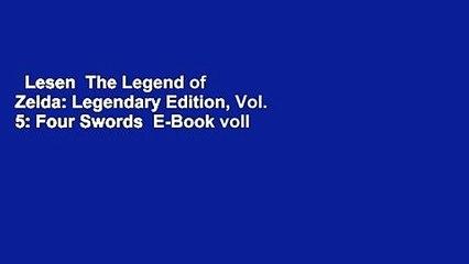 Lesen  The Legend of Zelda: Legendary Edition, Vol. 5: Four Swords  E-Book voll