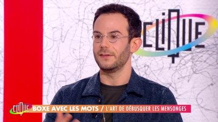 Clément Viktorovitch : L'art de débusquer les mensonges - Clique - CANAL+