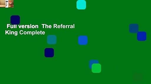 Full version  The Referral King Complete