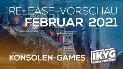 Games-Release-Vorschau - Februar 2021 - Konsole