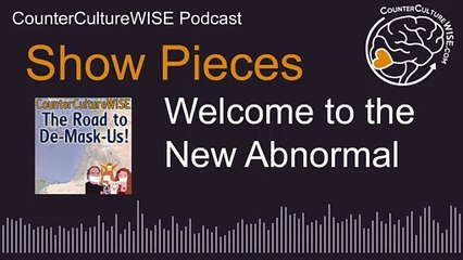 Show Pieces - 01-03_Welcome to the New Abnormal