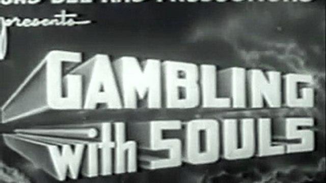 Gambling with Souls (1936) [Crime] [Drama] part 1/2