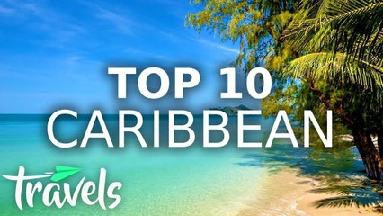 Top 10 Caribbean Countries to Visit