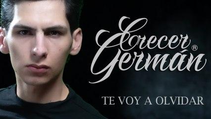 Crecer Germán - Te Voy A Olvidar