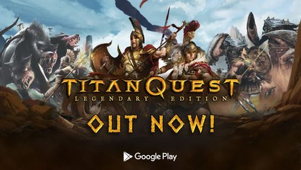Titan Quest_ Legendary Edition (Trailer)