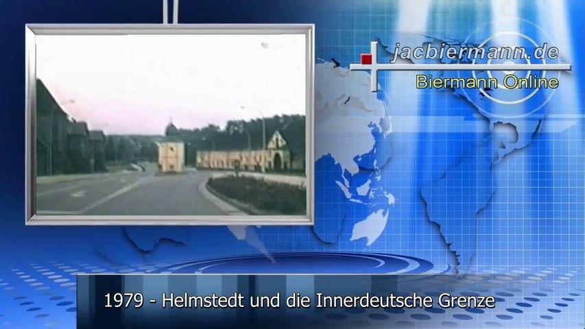 1979 - Helmstedt und die Innerdeutsche Grenze