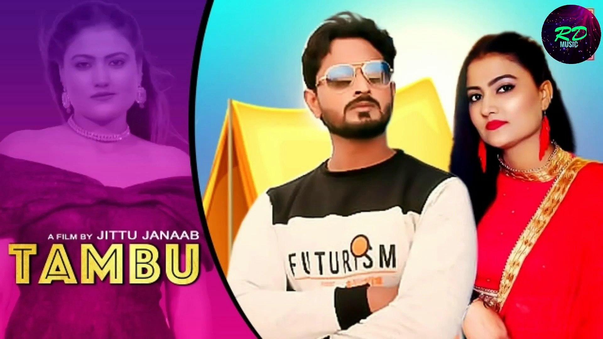 Tambu (Official Video) - Latest Haryanvi Dj Songs Haryanavi 2021 | Kush Sharma , Aaina Mittan || MUS