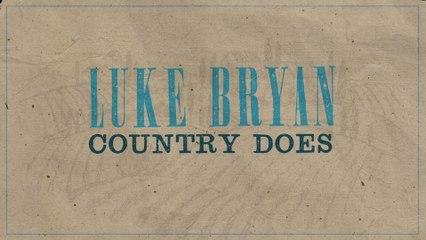 Luke Bryan - Country Does